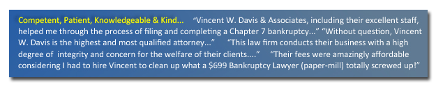 Vincent W. Davis & Associates strives to treat our clients with courtesy, compassion and kindness.