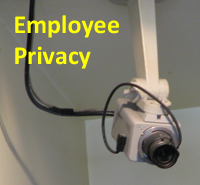 Employee Privacy in the workplace?