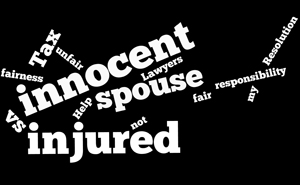 What is the Difference – Innocent Spouse vs Injured Spouse
